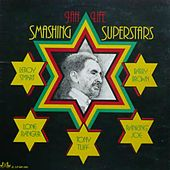 Jah Life Smashing Superstars by Various Artists