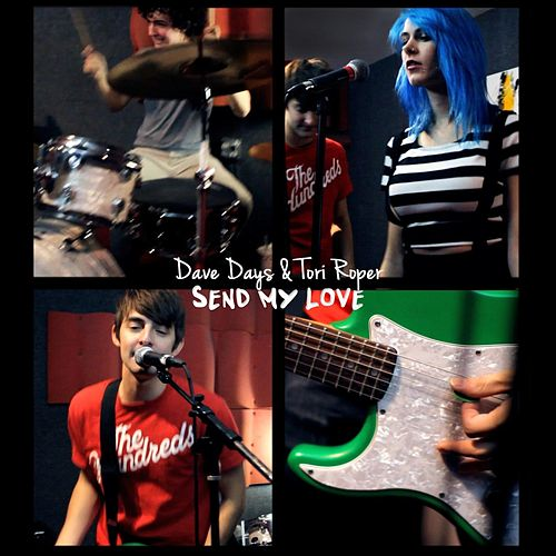 Send My Love by Dave Days