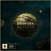 Rupture by Droptek