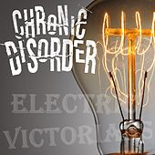 Electric Victorians (Electricity Mix) by Chronic Disorder