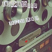 Shizzle Trax by Andomat 3000