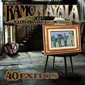 40 Exitos by Ramon Ayala