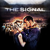 The Signal (Original Motion Picture Soundtrack) by Various Artists