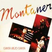 Canta Viejo Canta by Ricardo Montaner