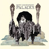 Palaces by Bart Davenport