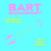 Someone2dance by Bart Davenport