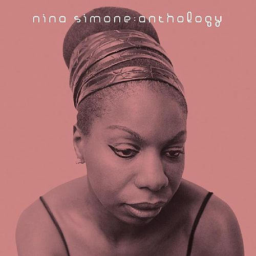 Nina Simone: Anthology by Nina Simone