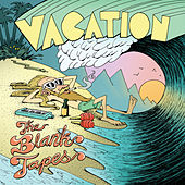 Vacation by The Blank Tapes