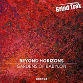 Gardens Of Babylon by Beyond Horizons
