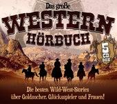 Das große Western-Hörbuch by Jürgen