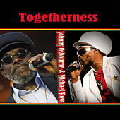 Togetherness  Johnny Osbourne & Michael Rose by Various Artists