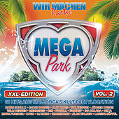 Megapark - XXL Edition, Vol. 2 - Wir machen Party 2016 von Various Artists