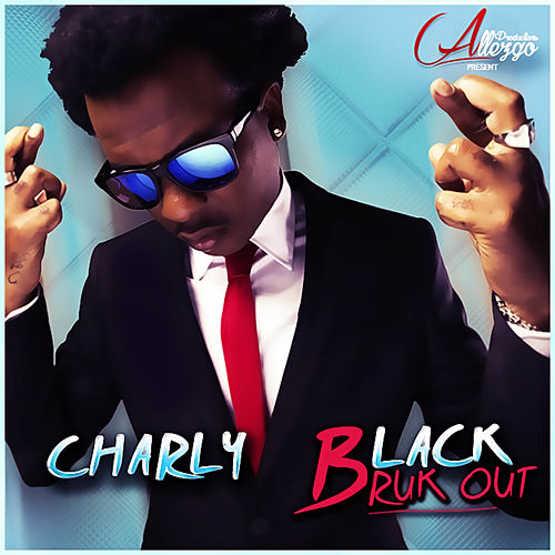 Bruk Out - Single by Charly Black