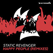 Happy People (Remixes) by Static Revenger