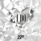 I Do (feat. Cheesa) by District 78