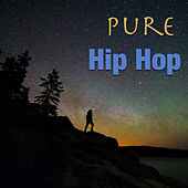 Pure Hip Hop von Various Artists