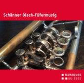Schänner Blech-Füfermusig by Schänner Blech-Füfermusig