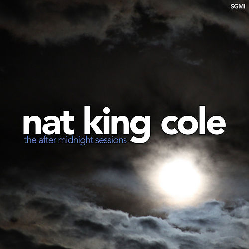 The After Midnight Sessions von Nat King Cole