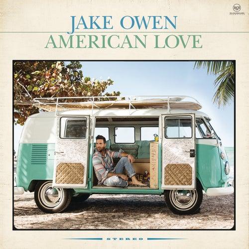 American Love by Jake Owen