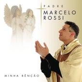 Minha Benção (Com Faixa Bonus) by Padre Marcelo Rossi