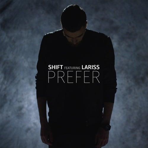 Prefer by Shift