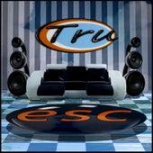 Esc by Tru