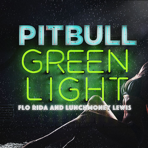 Greenlight by Pitbull
