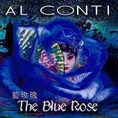 The Blue Rose by Al Conti