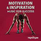 Motivation & Inspiration: Music for Success by Various Artists