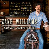 Bringin' Country Back by Zane Williams