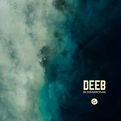Slowmocean by Deeb