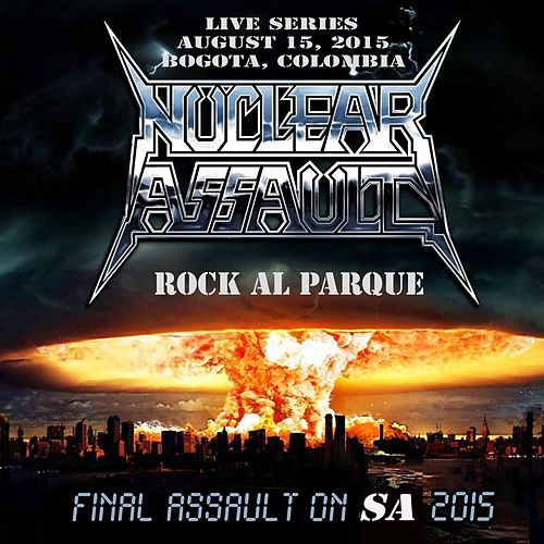 Live in Bogota, Colombia by Nuclear Assault