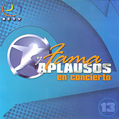 Fama y Aplausos, Vol. 13 by Various Artists