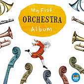 My First Orchestra Album by Various Artists
