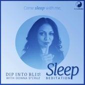 Dip into Bliss - Sleep Beditation by Donna D'Cruz