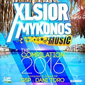 Xlsior Mykonos - The Compilation 2016 by Various Artists