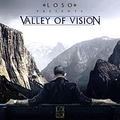 Valley of Vision by Loso
