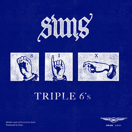 Triple 6's by Sims