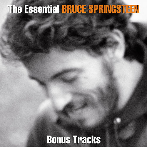 The Essential Bruce Springsteen (Bonus Disc) by Bruce Springsteen