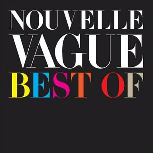 Best Of by Nouvelle Vague