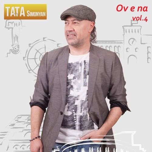 Ov E Na, Vol. 4 by Tata Simonyan