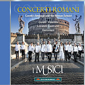 Concerti Romani: Corelli's Heritage and the Roman School by Various Artists