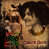 Tuff Gong Masters Vault Presents: Songs Of Bob Marley by Carlene Davis