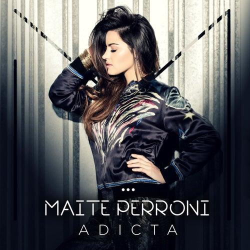 Adicta by Maite Perroni