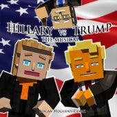 Hillary Vs. Trump (The Musical) by Logan Hugueny-Clark