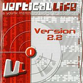 Vertical Life (Version 2.2) by Various Artists