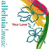 Your Love by Various Artists