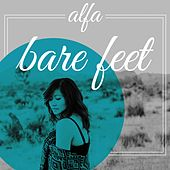 Bare Feet by Alfa