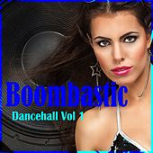 Boombastic Dancehall, Vol. 1 by Various Artists