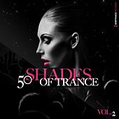 50 Shades of Trance, Vol. 2 von Various Artists